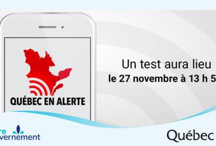 Le Québec aura un test d'alerte