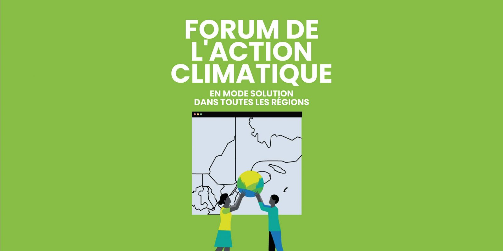Forum national de l'action climatique : une première édition à ne pas manquer