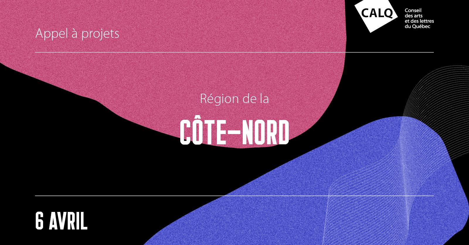 Le deuxième appel de projets du CALQ s'amorce sur la Côte-Nord